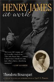 Henry James at work by Theodora Bosanquet