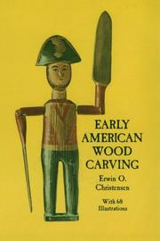 Cover of: Early American wood carving | Erwin Ottomar Christensen
