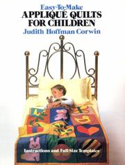 Cover of: Easy-to-make appliqué quilts for children | Judith Hoffman Corwin