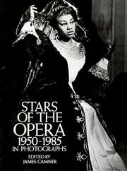 Cover of: Stars of the opera, 1950-1985, in photographs |