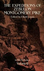 Cover of: The expeditions of Zebulon Montgomery Pike