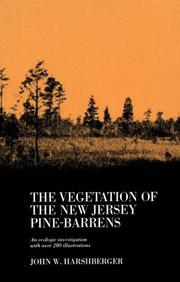 Cover of: The Vegetation of the New Jersey Pine-Barrens | John William Harshberger