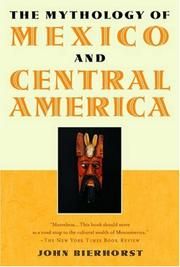 Cover of: The mythology of Mexico and Central America