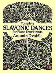 Cover of: Complete Slavonic Dances for Piano Four Hands