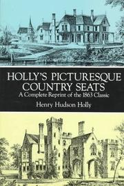 Holly's Picturesque Country Seats by Henry Hudson Holly