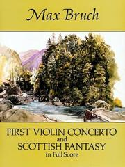 Cover of: First Violin Concerto and Scottish Fantasy in Full Score