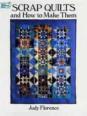 Cover of: Scrap quilts and how to make them