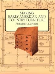 Cover of: Making Early American and country furniture
