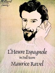 Cover of: L'Heure Espagnole in Full Score