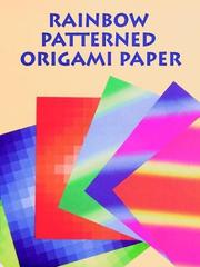 Cover of: Rainbow Patterned Origami Paper | Dover Publications, Inc.