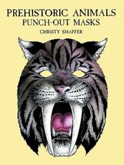 Cover of: Prehistoric Animals Punch-Out Masks | Christy Shaffer