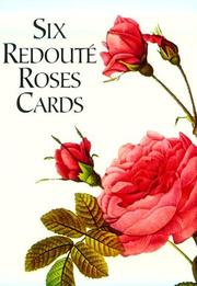 Cover of: Six Redoute Roses Cards (Small-Format Card Books) | Pierre-Joseph Redoute