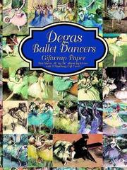 Cover of: Degas Ballet Dancers Giftwrap Paper (Giftwrap--2 Sheets, 1 Designs)