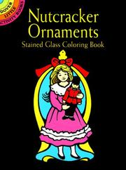 Cover of: Nutcracker Ornaments Stained Glass Coloring Book