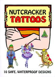 Cover of: Nutcracker Tattoos | Marty Noble