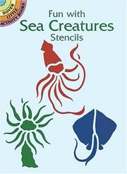 Cover of: Fun with Sea Creatures Stencils