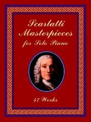 Cover of: Scarlatti Masterpieces for Solo Piano: 47 Works