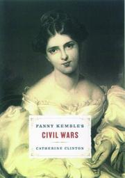 Cover of: Fanny Kemble's civil wars