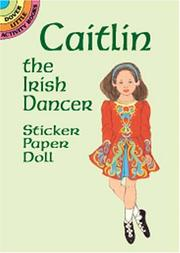 Cover of: Caitlin the Irish Dancer Sticker Paper Doll