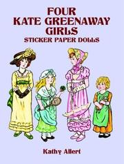 Cover of: Four Kate Greenaway Girls Sticker Paper Dolls | Kathy Allert