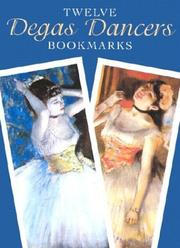 Cover of: Twelve Degas Dancers Bookmarks (Small-Format Bookmarks)