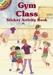 Cover of: Gym Class Sticker Activity Book