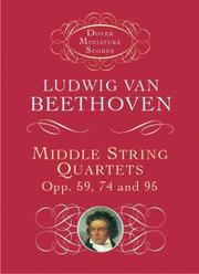 Cover of: Middle String Quartets, Opp. 59, 74, and 95