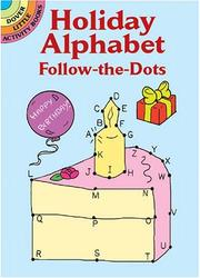 Cover of: Holiday Alphabet Follow-The-Dots (Activity Books, Mazes, Puzzies)