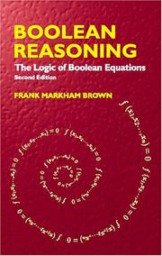 Cover of: Boolean reasoning | Frank Markham Brown