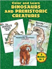 Cover of: Color and Learn Dinosaurs and Prehistoric Creatures | Dover Publications, Inc.