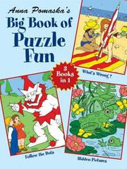 Cover of: Anna Pomaska's Big Book of Puzzle Fun (Entertain with Mind Boggling Puzzles Big Books for Hours of)