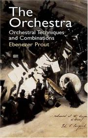 Cover of: The Orchestra | Ebenezer Prout