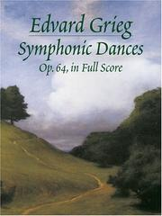 Cover of: Symphonic Dances, Op. 64, in Full Score