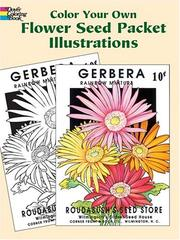 Cover of: Color Your Own Flower Seed Packet Illustrations