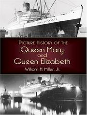 Cover of: Picture history of the Queen Mary and the Queen Elizabeth by Miller, William H.