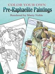 Cover of: Color Your Own Pre-Raphaelite Paintings