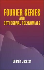 Cover of: Fourier Series and Orthogonal Polynomials