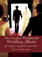 Cover of: The Complete Traditional Wedding Album