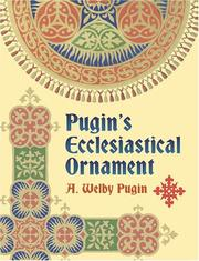 Cover of: Pugin's ecclesiatical ornament