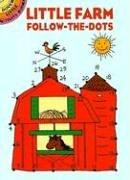 Cover of: Little Farm Follow-the-Dots | Barbara Soloff Levy
