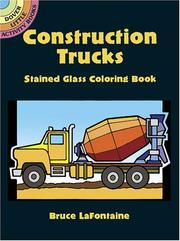 Cover of: Construction Trucks Stained Glass Coloring Book | Bruce LaFontaine