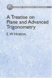 Cover of: A treatise on plane and advanced trigonometry