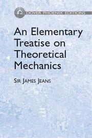 Cover of: An elementary treatise on theoretical mechanics