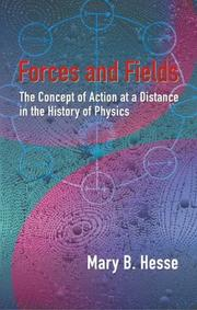 Forces and fields by Mary B. Hesse