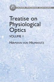 Cover of: Treatise on Physiological Optics, Volume I