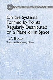 Cover of: On the systems formed by points regularly distributed on a plane or in space