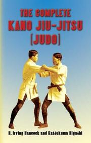 Cover of: The complete Kano jiu-jitsu (judo)