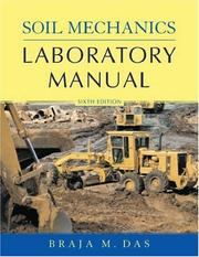 Soil mechanics laboratory manual by Braja M. Das