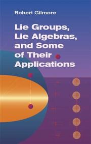 Cover of: Lie groups, Lie algebras, and some of their applications