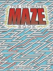 Cover of: The Ultimate Maze Book | Galen Wadzinski